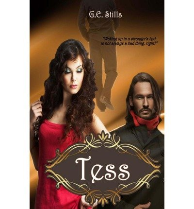 BY Stills, G E ( Author ) [ TESS ] Oct-2012 [ Paperback ]