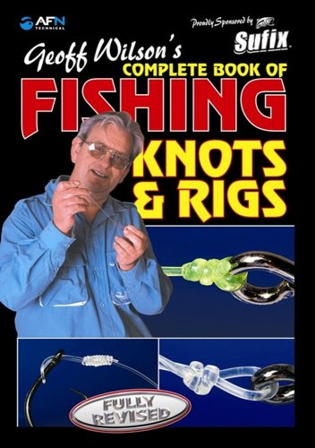 geoff-wilsons-complete-book-of-fishing-knots-rigs