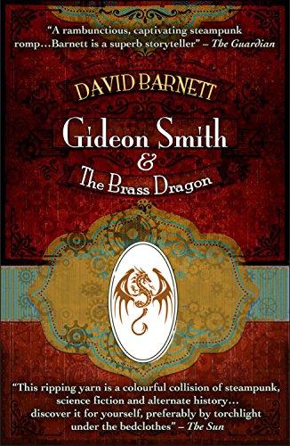 Gideon Smith and the Brass Dragon (English Edition) eBook ...