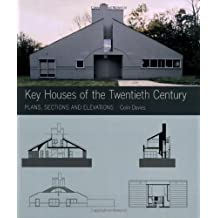 Key Houses of the Twentieth Century: Plans, Sections and Elevations (Key Architecture Series) by Colin Davies (2006-10-17)