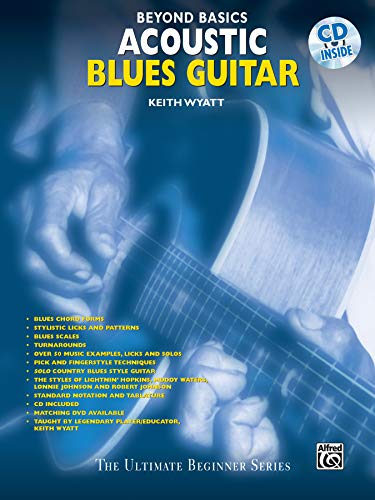 Beyond Basics: Acoustic Blues Guitar, Book & CD [With CD] (The Ultimate Beginner Series) (Acoustic Blues Guitar)