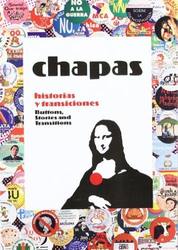Chapas - historias y transiciones