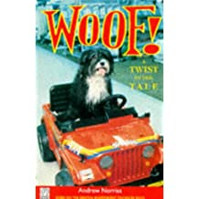 Woof: A Twist in the Tale (Fantail S.)