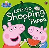 Peppa Pig: Let's Go Shopping Peppa