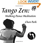 Tango Zen: Walking Dance Meditation