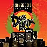 King Size Dub Special: Dubmatix -