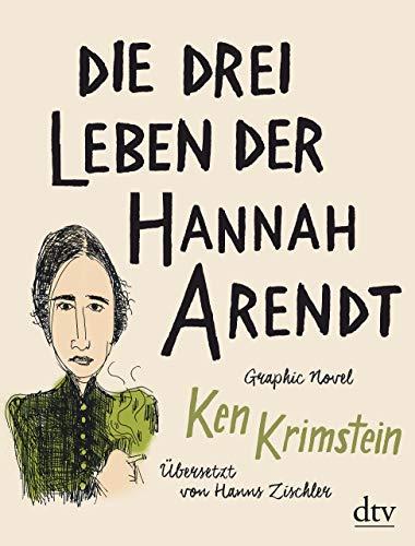 Buchseite und Rezensionen zu 'Die drei Leben der Hannah Arendt' von Ken Krimstein