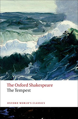 The Tempest: The Oxford Shakespeare (Oxford World's Classics) par William Shakespeare