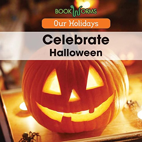 Celebrate Halloween (Our Holidays)