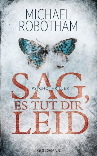 Buchseite und Rezensionen zu 'Sag, es tut dir leid: Psychothriller (Joe O'Loughlin und Vincent Ruiz 8)' von Michael Robotham
