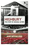 Highbury: The Story of Arsenal In N.5...