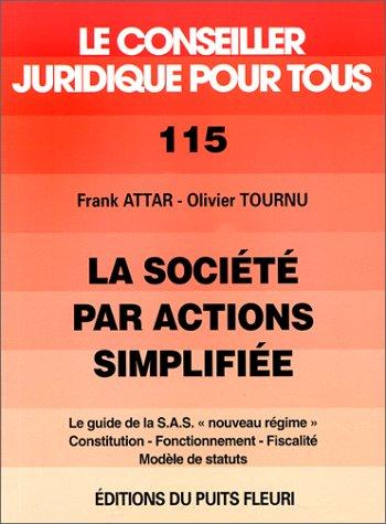 Société par actions simplifiée. Constitution, fonctionnement, fiscalité, numéro 115, 1ère édition