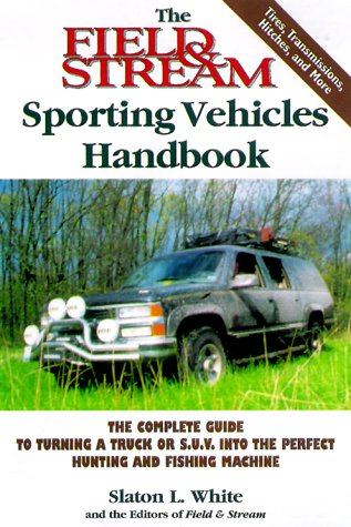 the-field-and-stream-sporting-vehicles-handbook