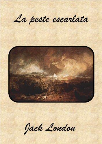 La peste escarlata por Jack London