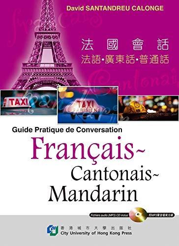 Guide Pratique De Conversation Francais-cantonais-mandarin