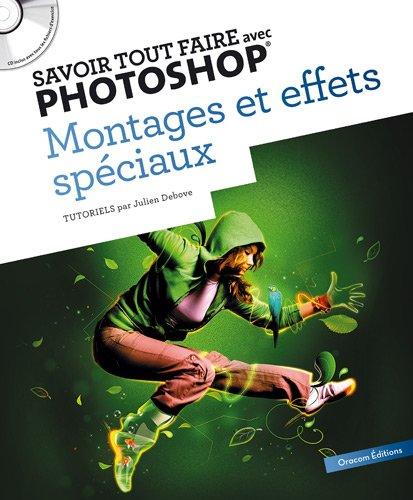 savoir-tout-faire-avec-photoshop-montage-et-effets-speciaux-1cd