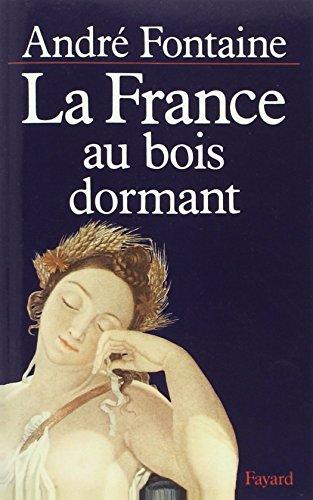 La France au bois dormant