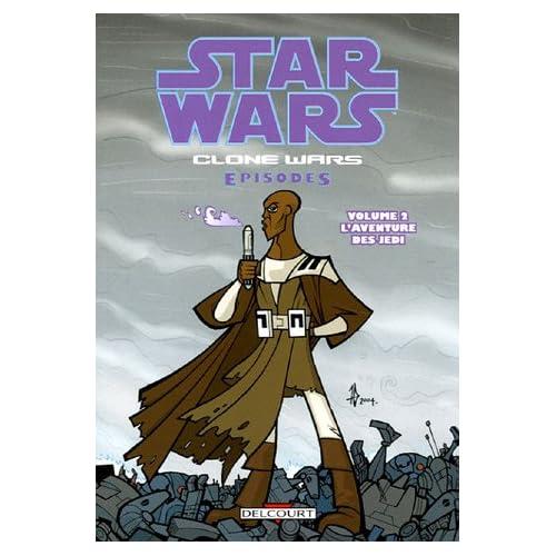 Star Wars The Clone Wars, Tome 2 : L'aventure des Jedi