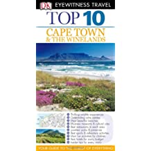 Top 10 Cape Town and the Winelands (DK Eyewitness Top 10 Travel Guides)
