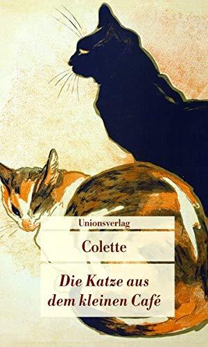 Die Katze aus dem kleinen Café (Unionsverlag Taschenbücher)