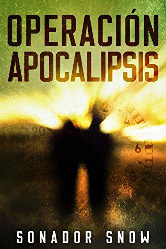 Operación Apocalipsis (Spanish Edition)