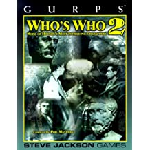 GURPS: v. 2: Who's Who (GURPS: Generic Universal Role Playing System)