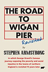 Road to Wigan Pier Revisited, The