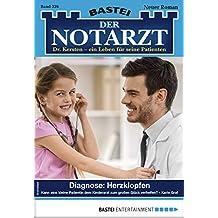 Der Notarzt 326 - Arztroman: Diagnose: Herzklopfen