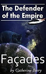 Defender of the Empire: Facades (English Edition)
