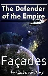 Defender of the Empire: Facades
