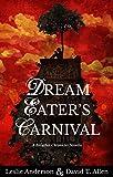 Dream Eater's Carnival (Bitlather Chronicles)