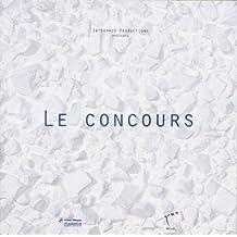 LE CONCOURS