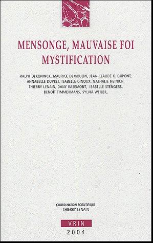 Mensonge, mauvaise foi, mystification : Les mésaventures du pacte fictionnel