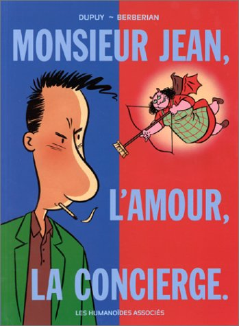 Monsieur Jean, Tome 1 : Monsieur Jean, L'amour, la concierge