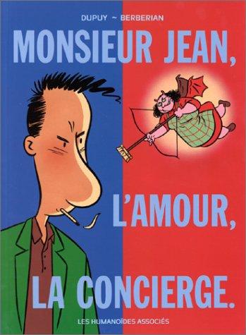 Monsieur Jean, Tome 1 : L'amour, la concierge