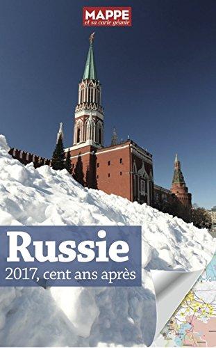 Russie 2017, cent ans après