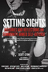 Setting Sights ; Histories and Reflections on Community Armed Self-Defense