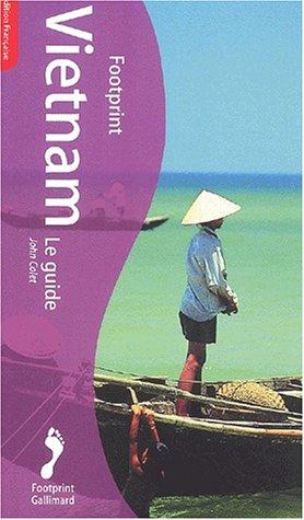 Vietnam : Le Guide par John Colet