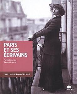 """Afficher """"Paris et ses écrivains"""""""