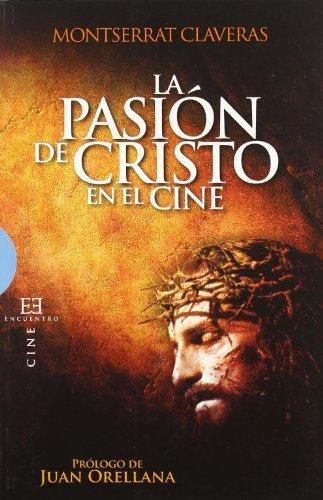 Pasión Cristo cine (Ensayo)