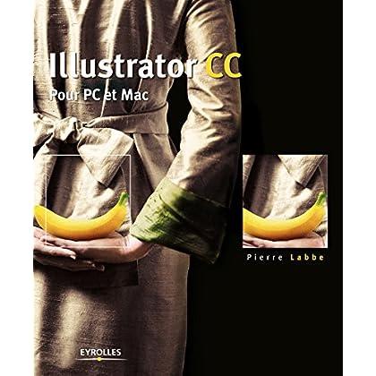 Illustrator CC: Pour PC et Mac