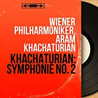 Khachaturian: Symphonie No. 2 (Remastered, Mono Version)