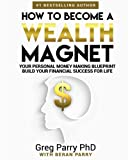 How To Become A Wealth Magnet In 2018