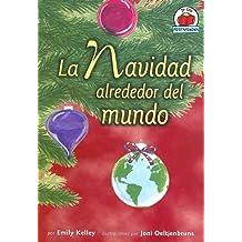 La Navidad Alrededor del Mundo = Christmas Around the World (Yo Solo Festividades)