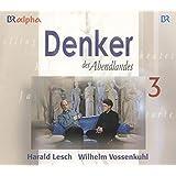 Denker des Abendlandes (5 Audio-CDs in Multibox; Länge: ca. 300 Min.)