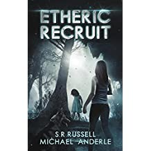 Etheric Recruit: A Kurtherian Gambit Series (English Edition)