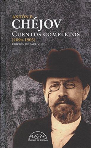 Cuentos completos [1894-1903]: Cuentos completos Chejov 1894-1903 - Volumen IV...
