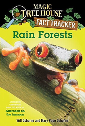 Magic Tree House Fact Tracker #5 Rain Forests: A Nonfiction Companion to Afternoon on the Amazon (Magic Tree House Research Guide S.) por Mary Pope Osborne