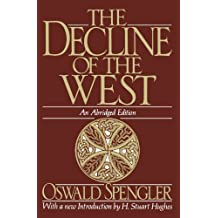 The Decline of the West (Oxford Paperbacks) by Oswald Spengler (1991-02-14)