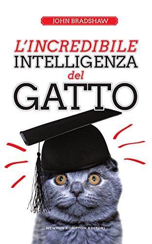 L'incredibile intelligenza del gatto (eNewton Saggistica)